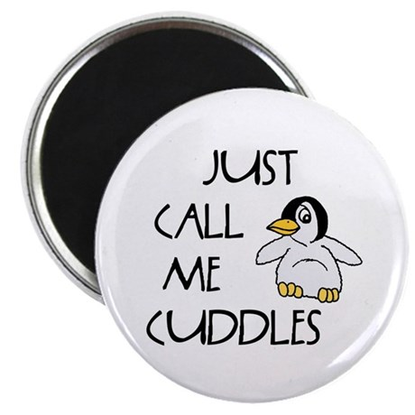 "Just Call Me Cuddles 2.25"" Magnet (10 pack)"