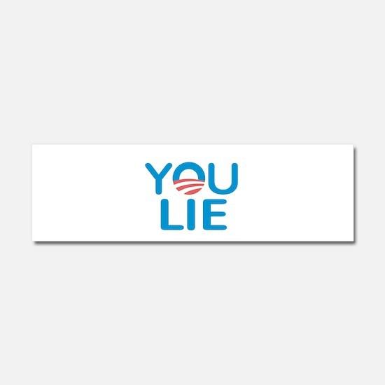 You Lie Car Magnet 10 x 3