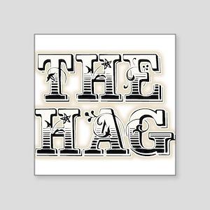 """THE HAG Square Sticker 3"""" x 3"""""""