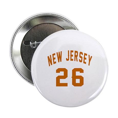 """New Jersey 26 Birthday Designs 2.25"""" Button"""