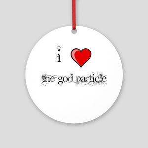 i love THE GOD PARTICLE shirt Higgs-Boson Ornament
