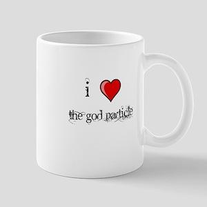 i love THE GOD PARTICLE shirt Higgs-Boson Mug