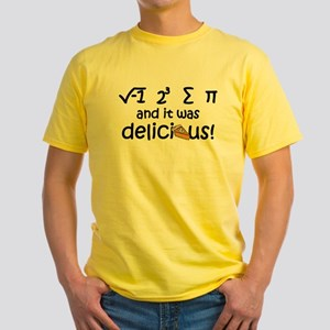 I 8 sum pi and it was delicious Yellow T-Shirt
