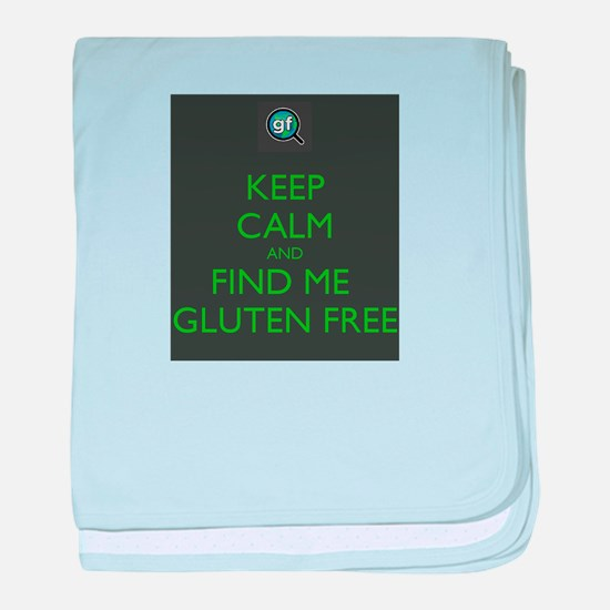 Keep Calm and Find Me Gluten Free baby blanket