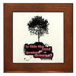 Land of Broken Dreams | Framed Tile