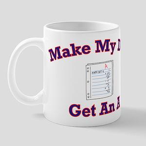 Make My Day Get An A Mug