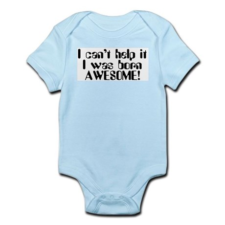 Born Awesome Infant Creeper