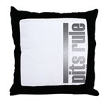 Pits Rule Throw Pillow