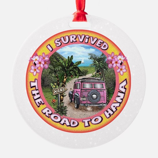 I Survived The Road To Hana Ornament