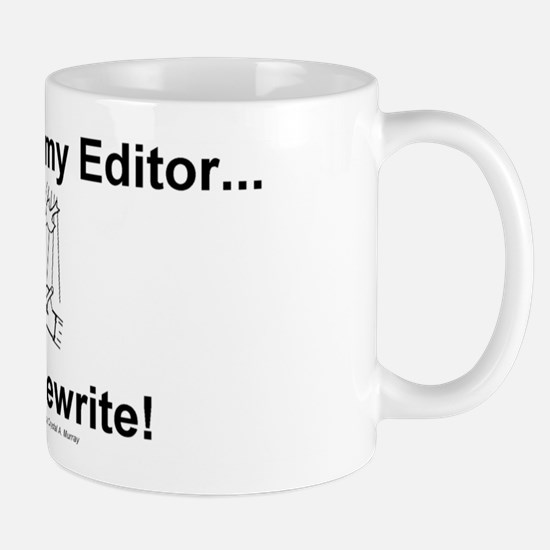 A Writer's Psalm (Slogan Only) - Hot Drink Mug