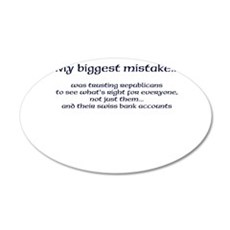 My biggest mistake Wall Decal