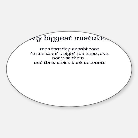 My biggest mistake Sticker (Oval)