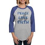 Peace Love Faith Womens Baseball Tee
