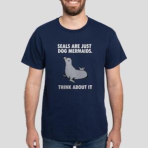 Seals are just dog mermaids. Dark T-Shirt