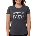 Keep the Faith Womens Tri-blend T-Shirt