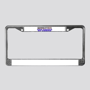 American by Birth License Plate Frame