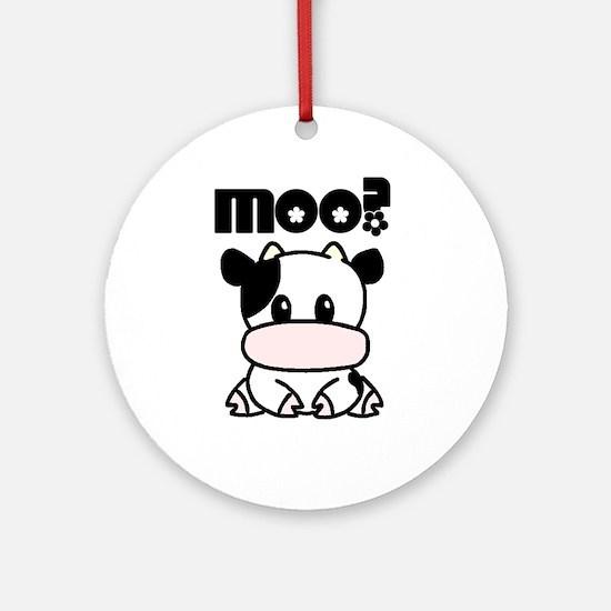 Cute Moo? Round Ornament