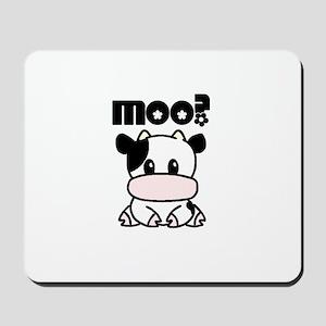 Cute Moo? Mousepad