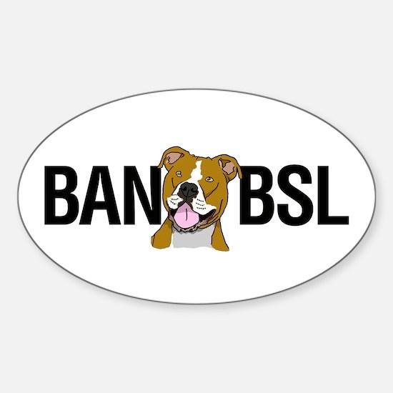 Ban BSL Sticker (Oval)