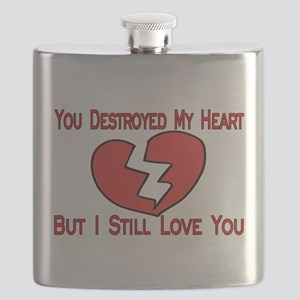 Destroyed My Heart Flask