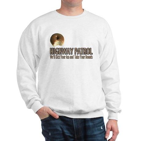 Highway Patrol Kick Ass! Sweatshirt
