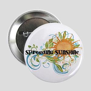 "Spreading Sunshine 2.25"" Button"