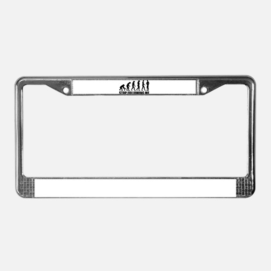 Stop following me evolution License Plate Frame