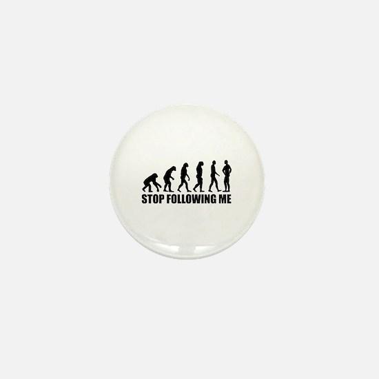 Stop following me evolution Mini Button
