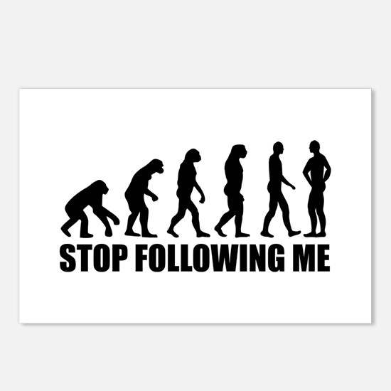Stop following me evolution Postcards (Package of