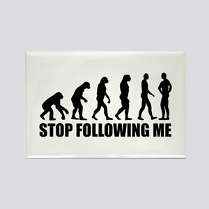 Stop following me evolution Rectangle Magnet