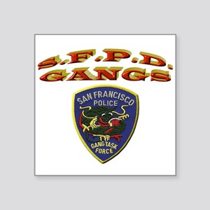 "S.F.P.D. Gang Task Force Square Sticker 3"" x 3"""