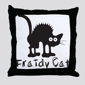 Fraidy Cat Throw Pillow