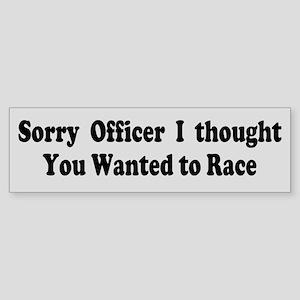 Sorry Officer Sticker (Bumper)