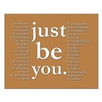 just be you (earthtone) Poster