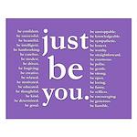 just be you (indigo) Poster