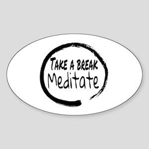 Take a break Meditate Sticker