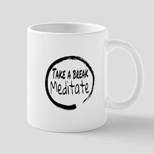 Take a break Meditate Mugs