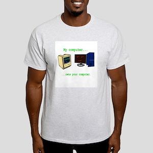 My Computer is better than yo Ash Grey T-Shirt