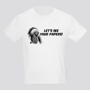 Lets see your papers Kids Light T-Shirt