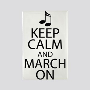 Keep Calm and March On Rectangle Magnet