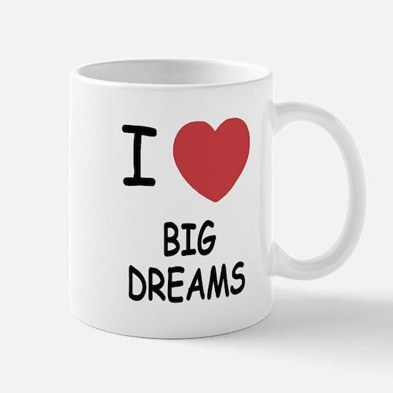 I heart big dreams Mug