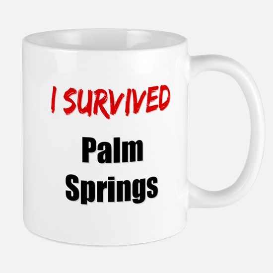 I survived PALM SPRINGS Mug