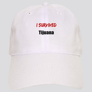 I survived TIJUANA Cap
