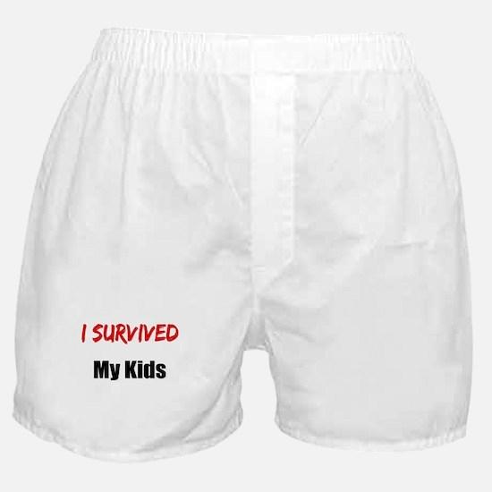 I survived MY KIDS Boxer Shorts