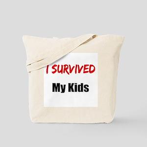 I survived MY KIDS Tote Bag
