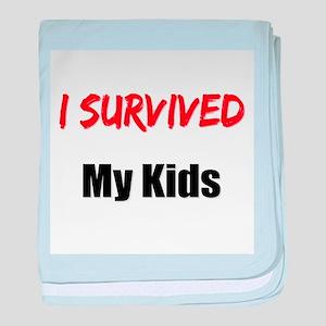 I survived MY KIDS baby blanket