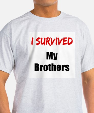 I survived MY BROTHERS T-Shirt