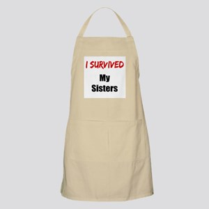 I survived MY SISTERS Apron