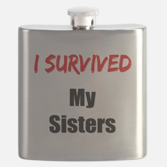 I survived MY SISTERS Flask