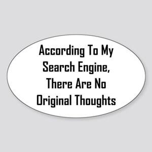 There Are No Original Thoughts Sticker (Oval)